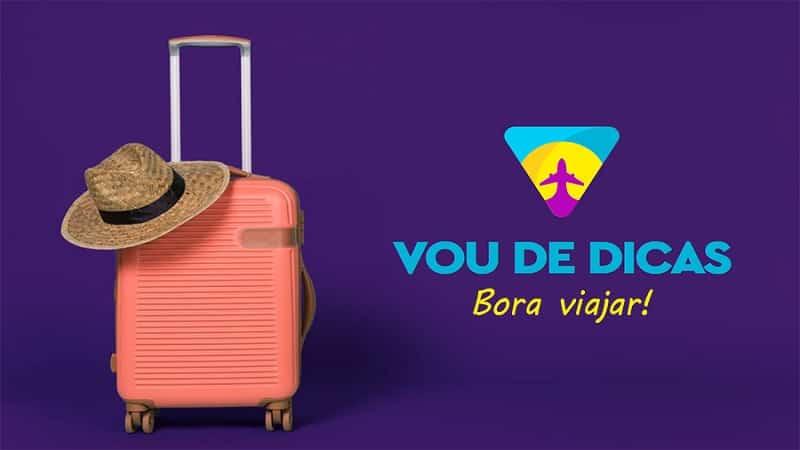 Vou De Dicas - Bora Viajar!